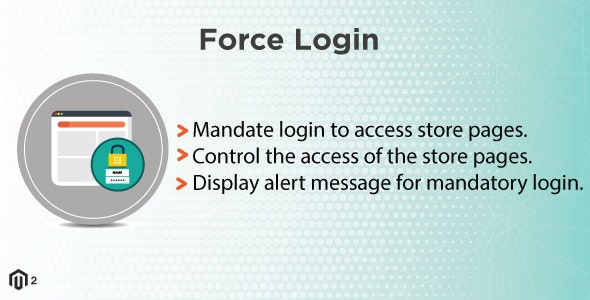 Magento 2 Extension Force Login